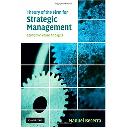 دانلود رایگان کتاب نظریه شرکت برای مدیریت استراتژیک با رویکرد تجزیه و تحلیل ارزش اقتصادی