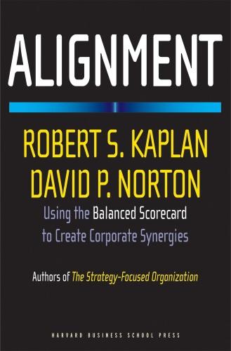 دانلود خلاصه کتاب همسویی استراتژیک ایجاد همافزایی با کارت امتیازی متوازن