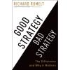 دانلود رایگان کتاب استراتژی خوب استراتژی بد (تفاوتها و دلایل اهمیت) نوشته ریچارد روملت